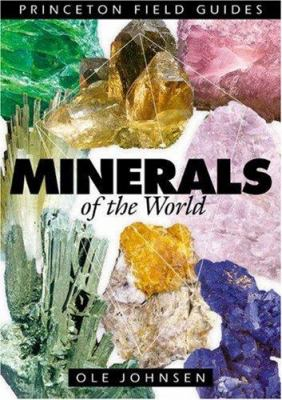 Minerals of the World 9780691095370