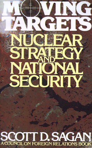 Moving Targets: Nuclear Strategy and National Security 9780691023267