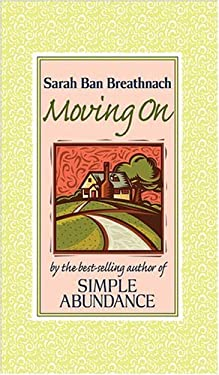 Moving on: Creating Your House of Belonging with Simple Abundance 9780696225574