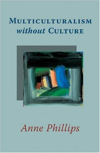 Multiculturalism Without Culture 9780691141152