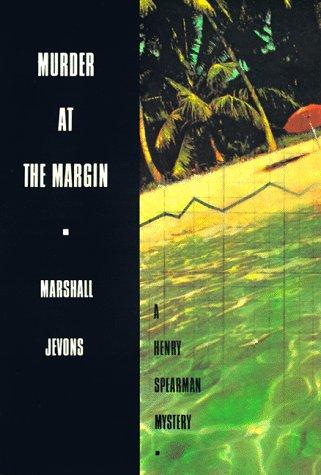 Murder at the Margin: A Henry Spearman Mystery 9780691033914