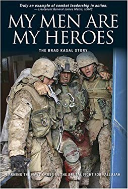 My Men Are My Heroes: The Brad Kasal Story 9780696232367