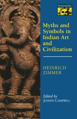 Myths and Symbols in Indian Art and Civilization 9780691017785
