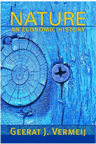 Nature: An Economic History 9780691127934