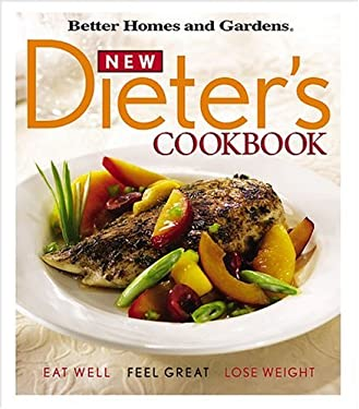 New Dieter's Cookbook: Eat Well, Feel Great, Lose Weight 9780696217111