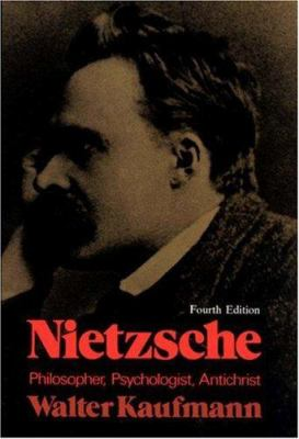 Nietzsche: Philosopher, Psychologist, Antichrist 9780691019833