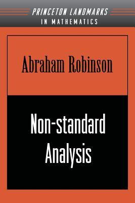 Non-Standard Analysis - Robinson, Abraham / Luxemburg, Wilhelmus A. J.