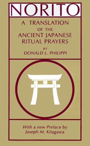 Norito: A Translation of the Ancient Japanese Ritual Prayers 9780691014890