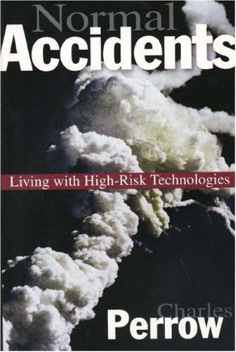 Normal Accidents: Living with High Risk Technologies 9780691004129