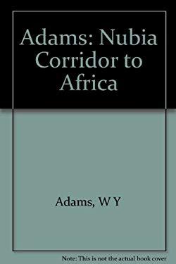 Nubia: Corridor to Africa