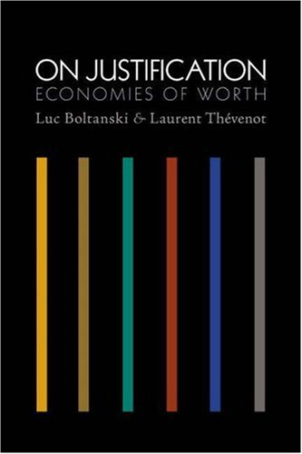 On Justification: Economies of Worth 9780691125169