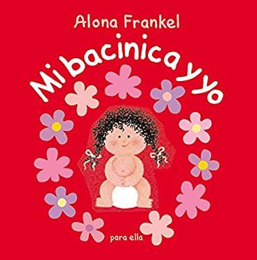 Once Upon a Potty--Girl (Spanish Edition): Mi Bacinica y Yo (Para Ella) 9780694016488