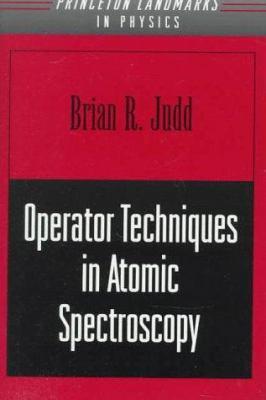 Operator Techniques in Atomic Spectroscopy 9780691059013