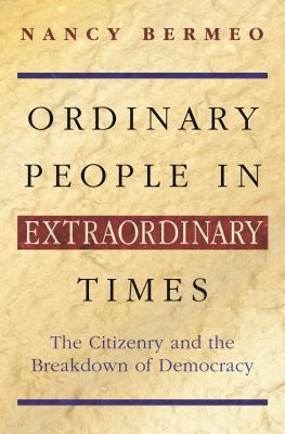 Ordinary People in Extraordinary Times: The Citizenry & the 9780691089690