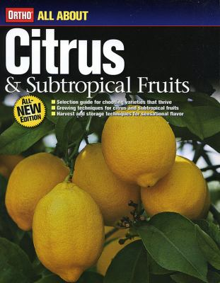 Ortho All about Citrus & Subtropical Fruits 9780696236051