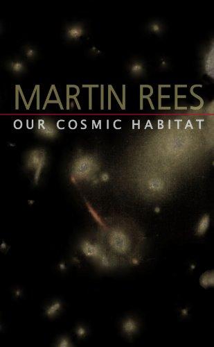 Our Cosmic Habitat 9780691114774