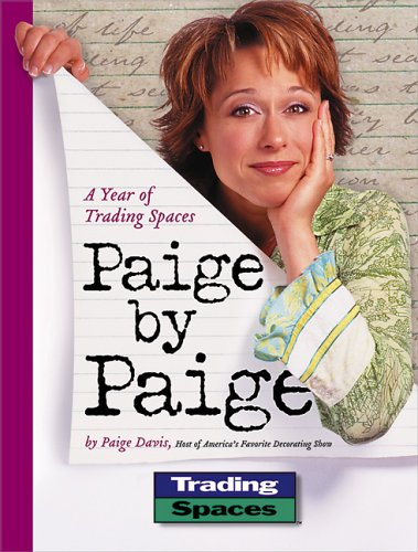 Paige by Paige: A Year of Trading Spaces 9780696218361