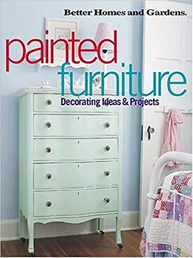 Painted Furniture Decorating Ideas & Projects 9780696211980