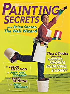 Painting Secrets from Brian Santos the Wall Wizard 9780696217593