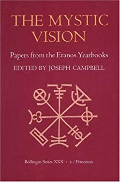 Papers from the Eranos Yearbooks.: Eranos 6. the Mystic Vision - Campbell, Joseph / Hull, R. F. / Manheim, Ralph