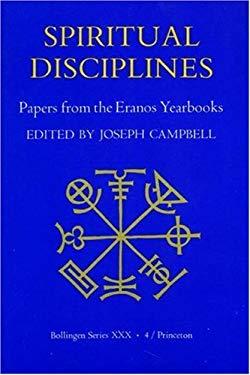 Papers from the Eranos Yearbooks.: Eranos 4. Spiritual Disciplines 9780691018638