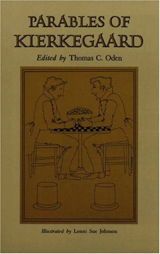 Parables of Kierkegaard - Kierkegaard, Soren / Kierkegaard, S. Ren / Oden, Thomas C.