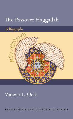Passover Haggadah - A Biography