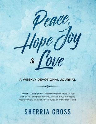 Peace, Hope, Joy and Love Journal