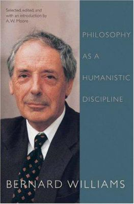 Philosophy as a Humanistic Discipline 9780691124261