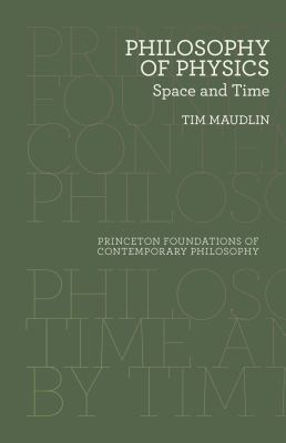 Philosophy of Physics: Space and Time 9780691143095