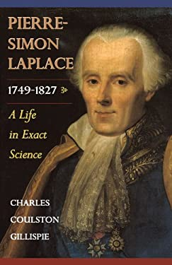 Pierre-Simon Laplace, 1749-1827: A Life in Exact Science 9780691050270
