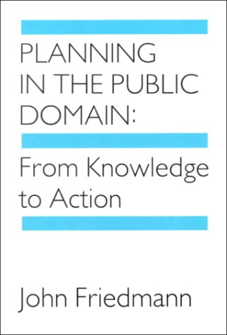 Planning in the Public Domain: From Knowledge to Action 9780691022680