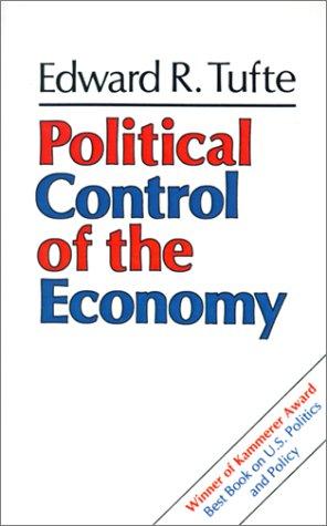 Political Control of the Economy - Tufte, Edward R.