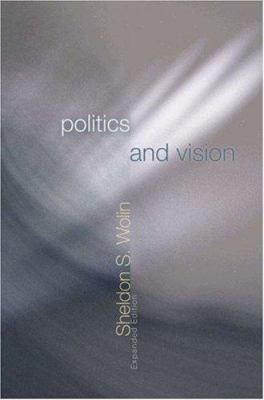 Politics & Vision: Continuity & Innovation in Western Politi