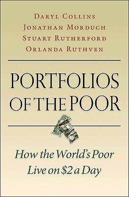 Portfolios of the Poor: How the World's Poor Live on $2 a Day 9780691141480