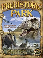 Prehistoric Park [With Jumbo Pullout Poster]