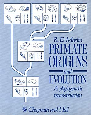 Primate Origins and Evolution: A Phylogenetic Reconstruction 9780691085654