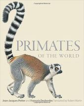 Primates of the World: An Illustrated Guide 20730022