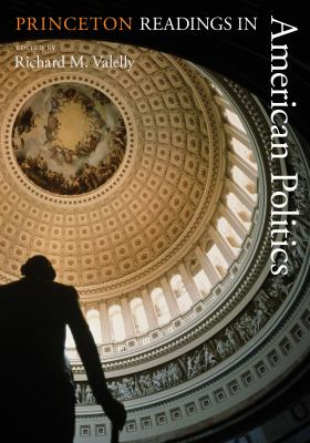 Princeton Readings in American Politics 9780691124711