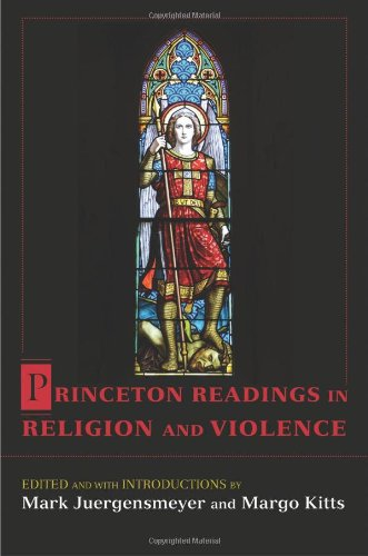 Princeton Readings in Religion and Violence 9780691129143