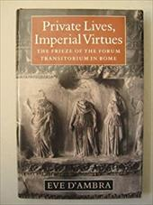Private Lives, Imperial Virtues: The Frieze of the Forum Transitorium in Rome 2546666