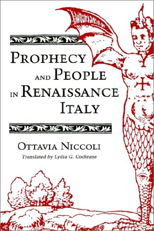 Prophecy and People in Renaissance Italy - Niccoli, Ottavia / Cochrane, Lydia G.