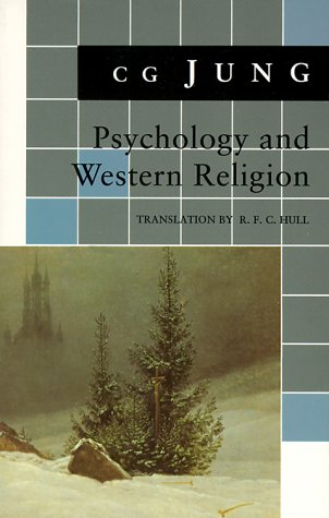 Psychology and Western Religion: (From Vols. 11, 18 Collected Works) - Jung, Carl Gustav / Jung, C. G. / Adler, G.