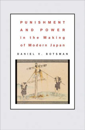 Punishment and Power in the Making of Modern Japan 9780691130309