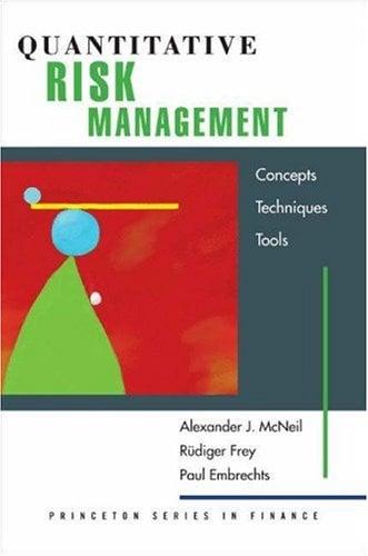 Quantitative Risk Management: Concepts, Techniques and Tools 9780691122557