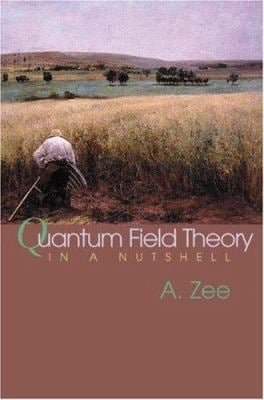 Quantum Field Theory in a Nutshell 9780691010199