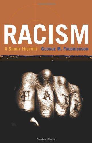 Racism: A Short History 9780691008998