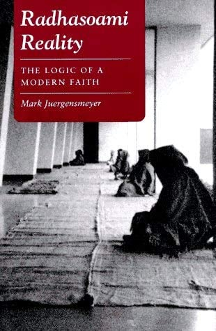 Radhasoami Reality: The Logic of a Modern Faith 9780691010922