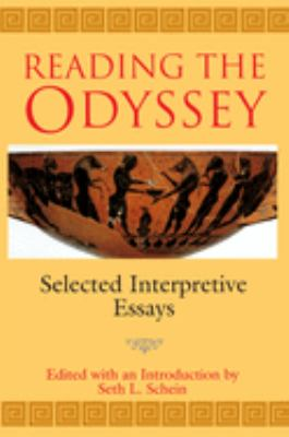 reading the odyssey selected interpretive essays Reading the odyssey reading the odyssey selected interpretive essays edited and  princeton university press 41 william street.