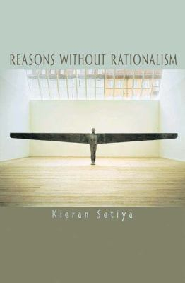 Reasons Without Rationalism 9780691127491